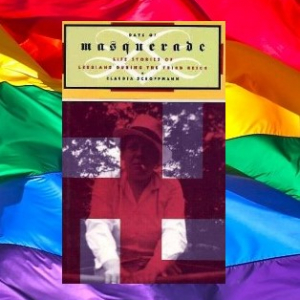 Days of Masquerade – Life Stories of Lesbians during the Third Reich